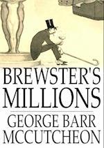 Brewster's Millions af George Barr Mccutcheon