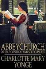 Abbeychurch af Charlotte Mary Yonge