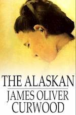 Alaskan af James Oliver Curwood