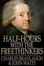 Half-Hours with the Freethinkers af Charles Bradlaugh