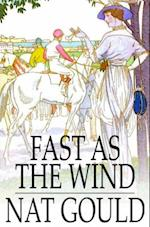 Fast as the Wind af Nat Gould