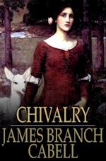 Chivalry af James Branch Cabell