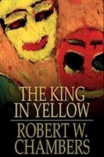 King In Yellow af Robert W. Chambers