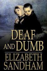 Deaf and Dumb af Elizabeth Sandham