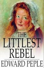 Littlest Rebel af Edward Peple