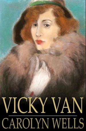 Vicky Van af Carolyn Wells