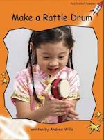 Make a Rattle Drum (Red Rocket Readers)