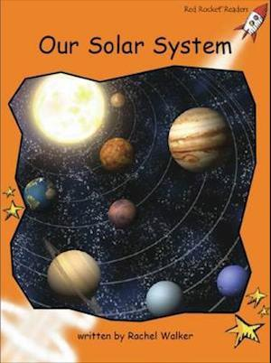 Bog, paperback Our Solar System af Rachel Walker