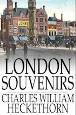 London Souvenirs af Charles William Heckethorn