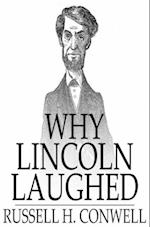 Why Lincoln Laughed af Russell H. Conwell