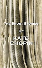 Short Stories Of Kate Chopin af Kate Chopin