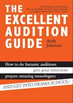 Excellent Audition Guide af Andy Johnson