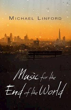 Music for the End of the World af Michael Linford