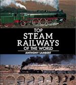Top steam journeys of the world af Anthony Lambert