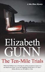Ten-Mile Trials af Elizabeth Gunn