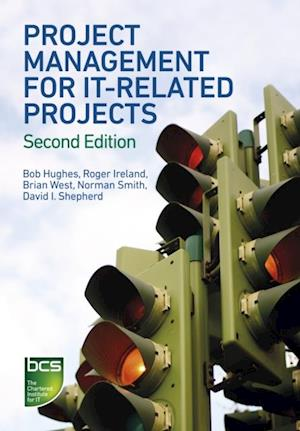 Project Management for IT-Related Projects af Norman Smith