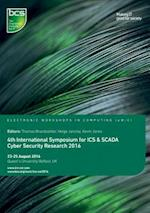 4th International Symposium for ICS & Scada Cyber Security Research 2016