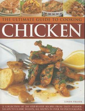 The Ultimate Guide to Cooking Chicken af Linda Fraser