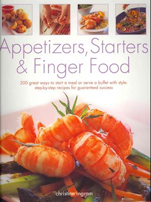 Appetizers, Starters & Finger Food af Christine Ingram