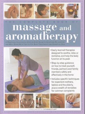 The Complete Book of Massage and Aromatherapy af Catherine Stuart