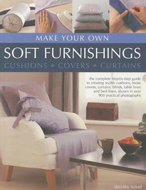 Make Your Own Soft Furnishings af Dorothy Wood