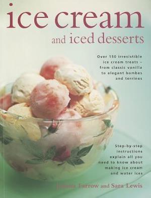 Ice Cream and Iced Desserts af Sara Lewis, Joanna Farrow