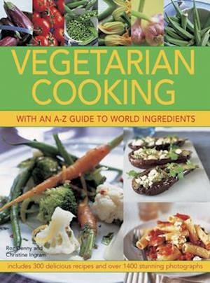 Vegetarian Cooking With an A-z Guide to World Ingredients af Roz Denny