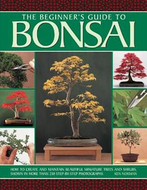 The beginner's guide to Bonsai af Ken Norman
