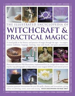 The Illustrated Encyclopedia of Witchcraft & Practical Magic af Susan Greenwood