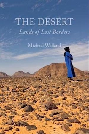 The Desert af Michael Welland