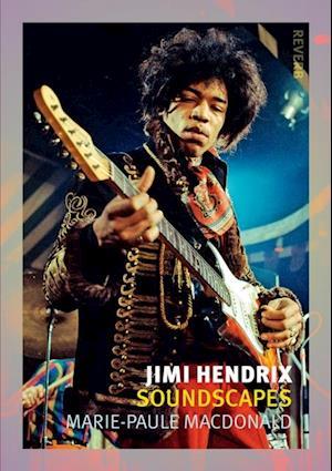 Jimi Hendrix af Marie-Paule MacDonald