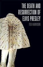 Death and Resurrection of Elvis Presley