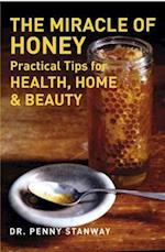 The Miracle of Honey af Dr Penny Stanway