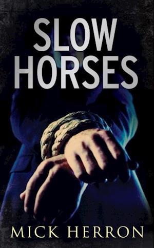 Slow Horses af Mick Herron
