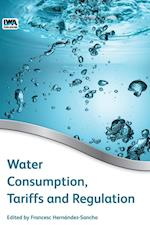 Water Consumption, Tariffs and Regulation
