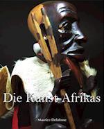 Die Kunst Afrikas af Maurice Delafosse