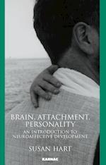 Brain, Attachment, Personality
