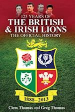 125 Years of the British & Irish Lions af Clem Thomas, Greg Thomas