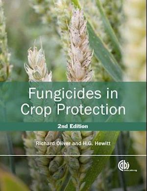 Fungicides in Crop Protection af Richard Oliver