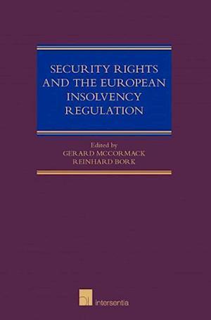 Bog, hardback Security Rights and the European Insolvency Regulation af Gerald Mccormack