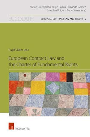 Bog, paperback European Contract Law and the Charter of Fundamental Rights af Hugh Collins