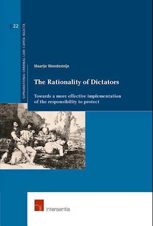 Bog, paperback The Rationality of Dictators af Maartje Weerdesteijn