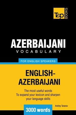 Azerbaijani Vocabulary for English speakers - 3000 Words af Andrey Taranov