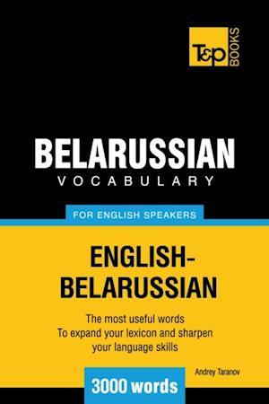 Belarussian Vocabulary for English speakers - 3000 Words af Andrey Taranov