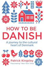 How to be Danish