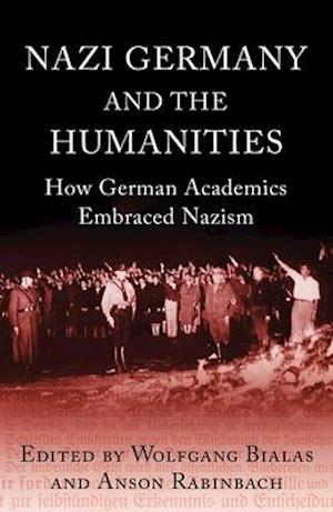 Nazi Germany and the Humanities af Anson Rabinbach