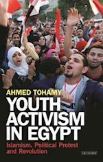 Youth Activism in Egypt (Library of Modern Middle East Studies)