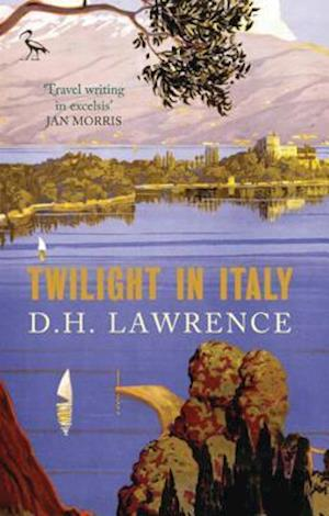 Twilight in Italy af D. H. Lawrence