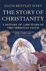 The Story of Christianity af David Bentley Hart