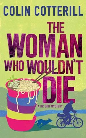 Woman Who Wouldn't Die af Colin Cotterill
